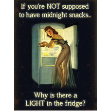 15x20cm If You're Not Supposed To Snack At Midnight.. metal wall sign
