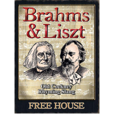 Brahms & Liszt Free House -  Metal Wall Sign - retro vintage style sign  (150 x 200mm) Metal Sign