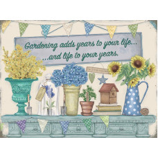 Gardening adds years to your life and life to your years - Metal Wall Sign - retro vintage style sign  (150 x 200mm) Metal Sign