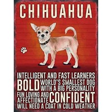Chihuahua Dog Metal Wall Sign - Intelligent and Fast Learners...