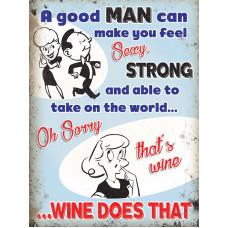 15x20cm A good man can make you feel... metal wall sign
