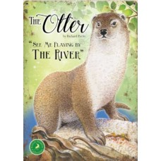 The Otter-  Small (150 x 200mm) Metal Sign -  See me playing by the river