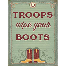 Troops wipe your boots  Metal Wall Sign - retro vintage style sign  (150 x 200mm) Metal Sign